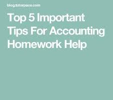 15-Top 5 Important Tips For Accounting Homework Help